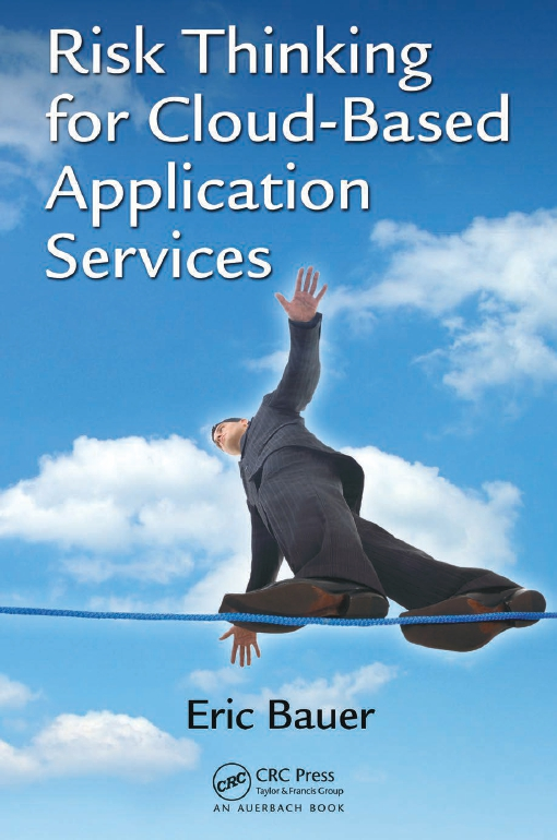 Risk Thinking for Cloud-Based Application Services