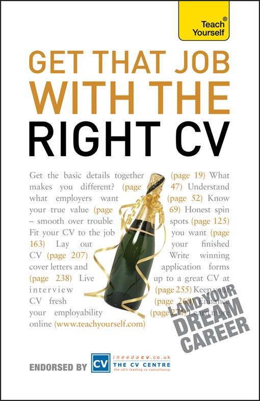 Get That Job With The Right CV