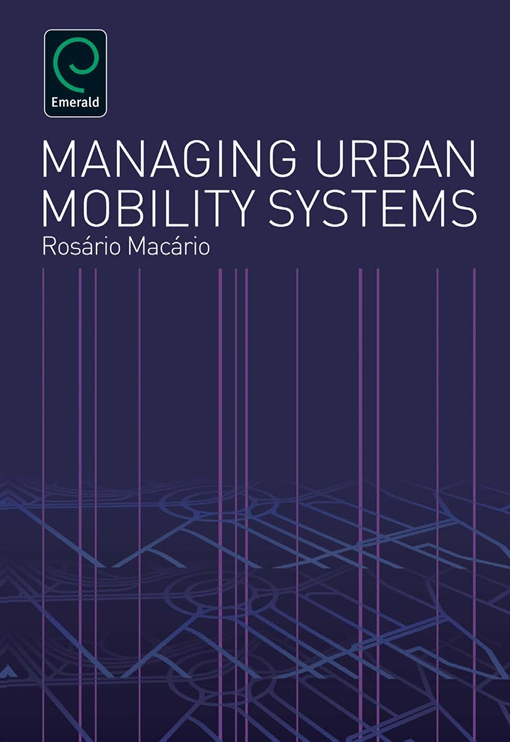Managing Urban Mobility Systems