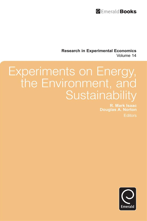 Experiments on Energy, the Environment, and Sustainability