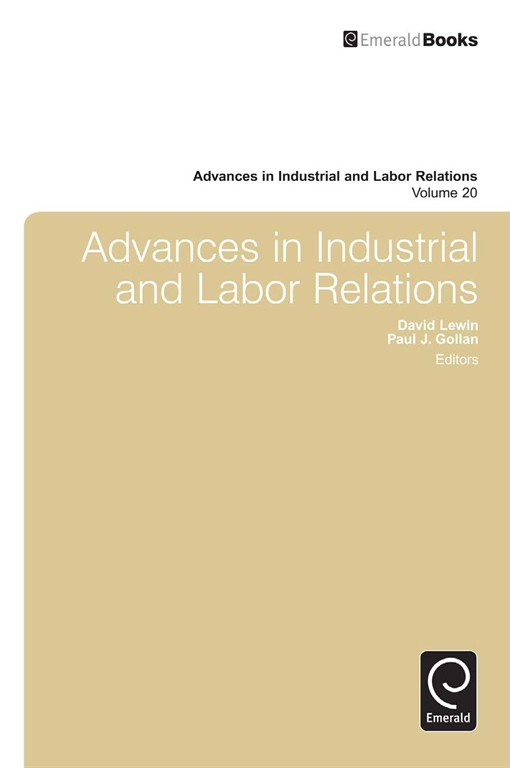 Advances in Industrial & Labor Relations
