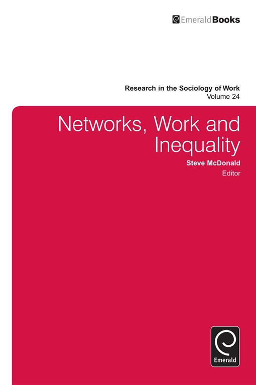 Networks, Work, and Inequality