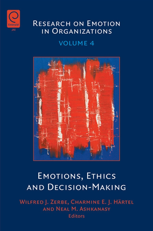 Emotions, Ethics and Decision-Making