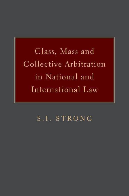 Class, Mass, and Collective Arbitration in National and International Law