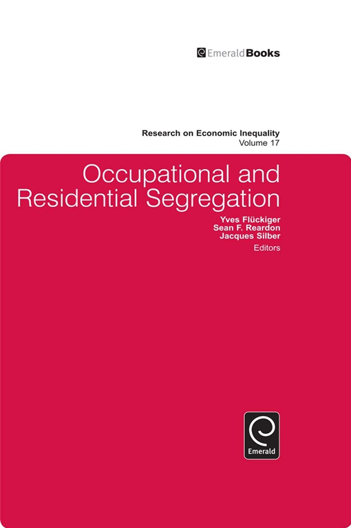Occupational and Residential Segregation