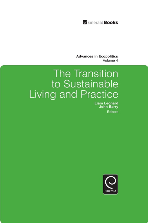 The Transition to Sustainable Living and Practice