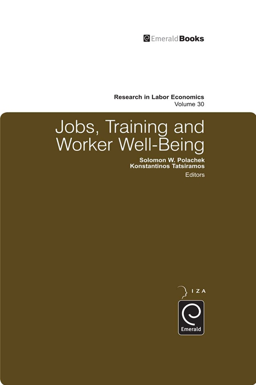 Jobs, Training, and Worker Well-Being