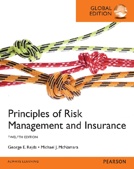 Principles of Risk Management and Insurance, Global Edition