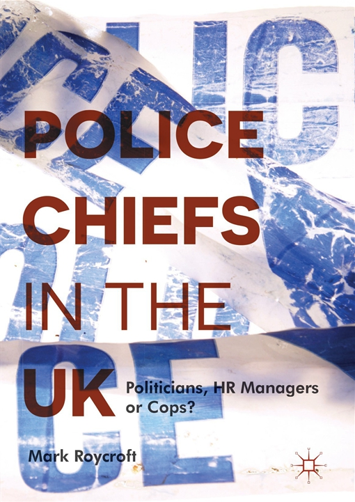 Police Chiefs in the UK