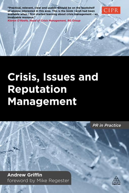 Crisis, Issues and Reputation Management
