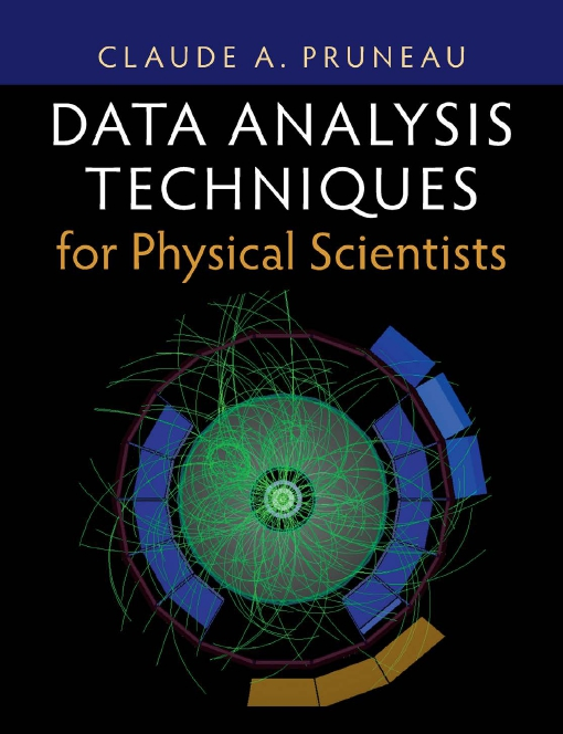 Data Analysis Techniques for Physical Scientists