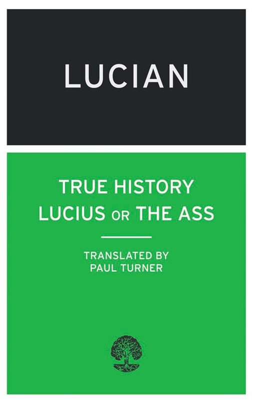 True History: Lucius, or the Ass