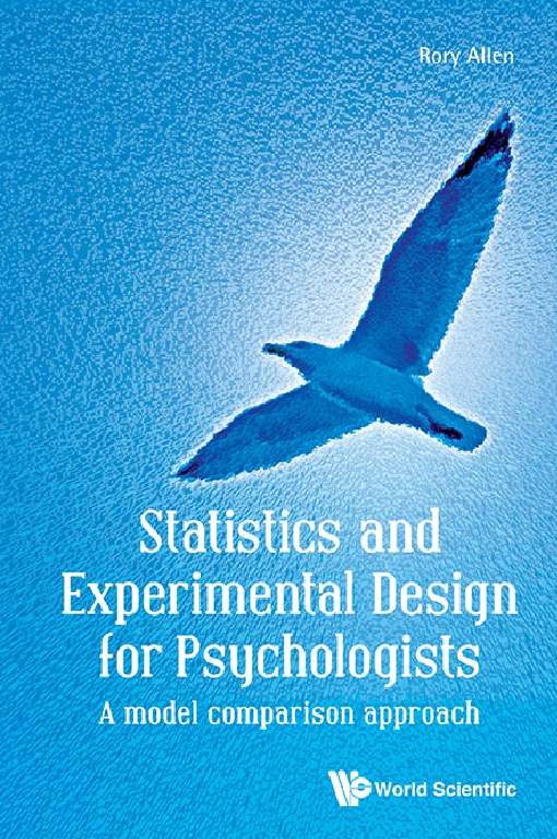Statistics and Experimental Design for Psychologists