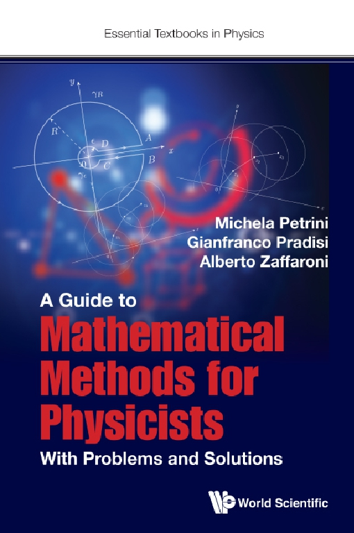 A Guide to Mathematical Methods for Physicists