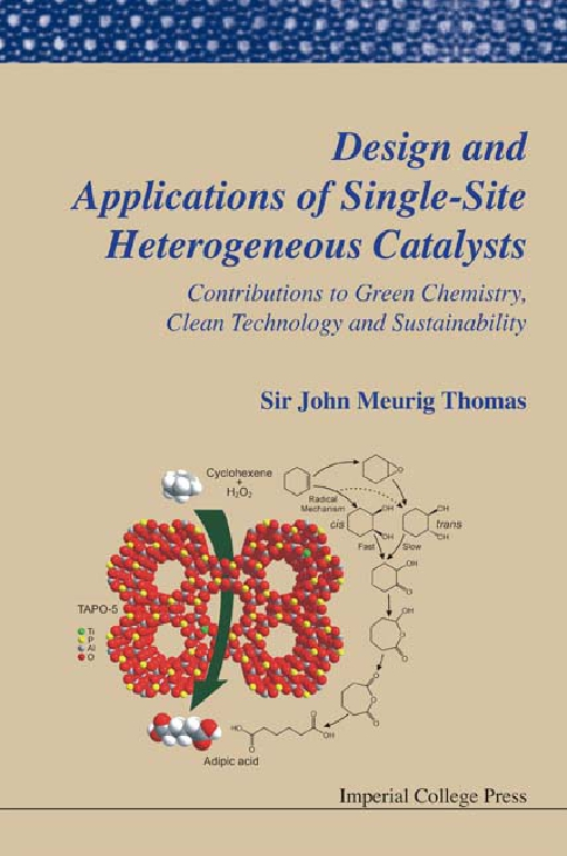 Design and Applications of Single-Site Heterogeneous Catalysts