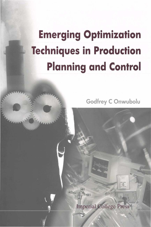 Emerging Optimization Techniques in Production Planning and Control