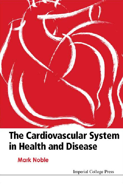 The Cardiovascular System in Health and Disease