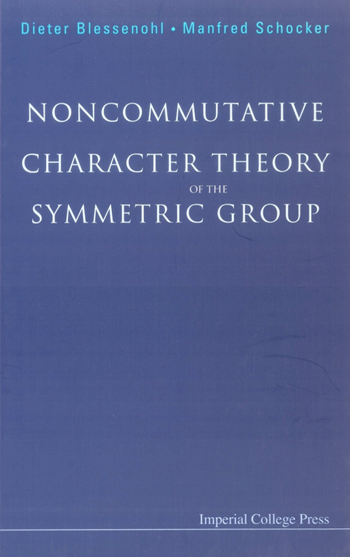 Noncommutative Character Theory of the Symmetric Group