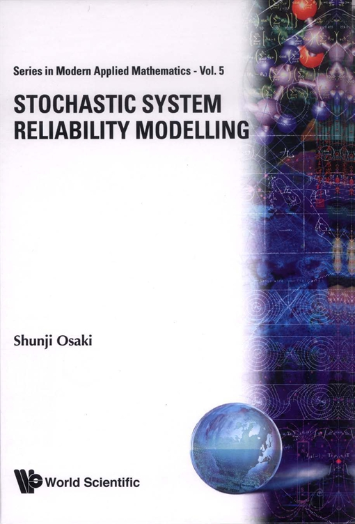 Stochastic System Reliability Modelling