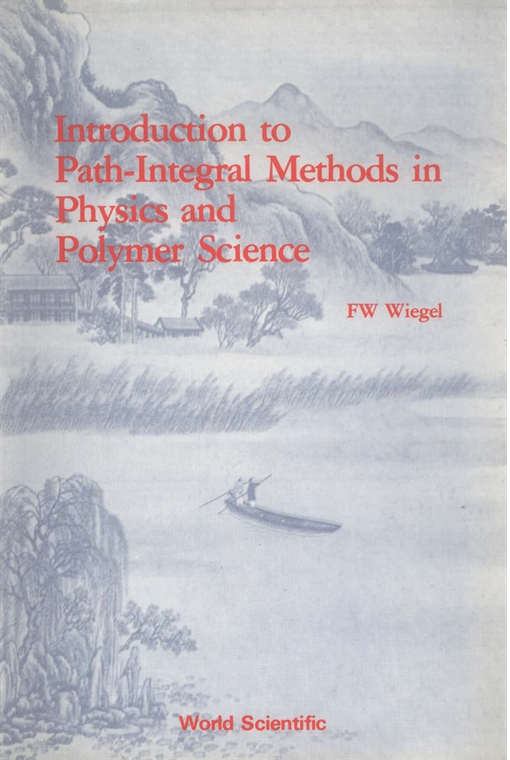 Introduction to Path-integral Methods in Physics and Polymer Science