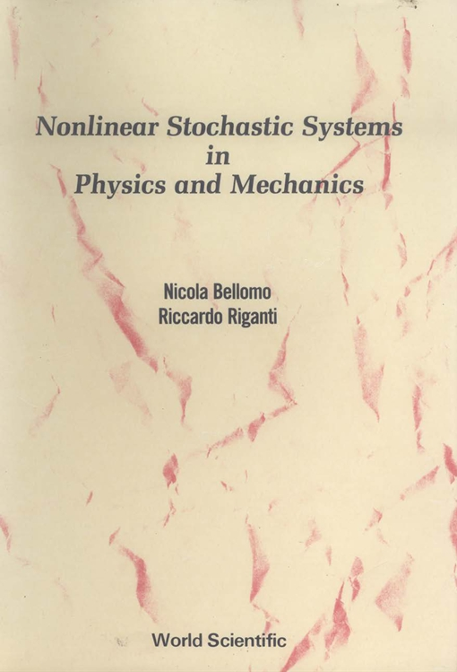 Nonlinear Stochastic Systems in Physics and Mechanics