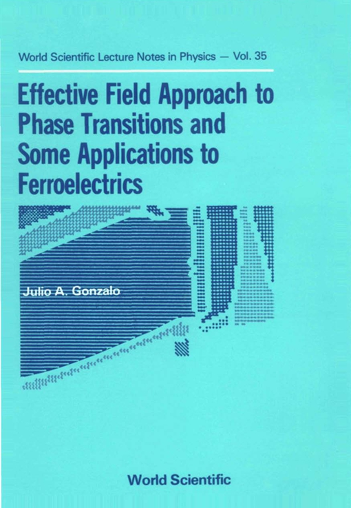 Effective Field Approach to Phase Transitions and Some Applications to Ferroelectrics