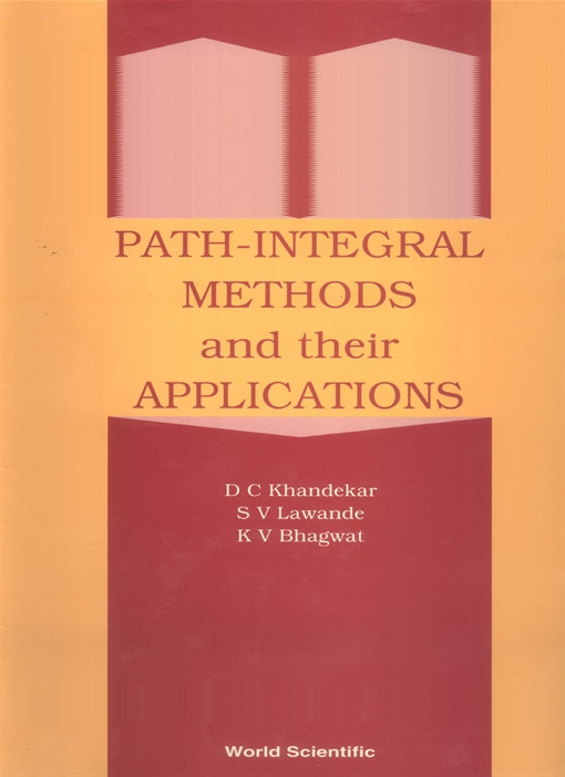 Path Integral Methods and Their Applications