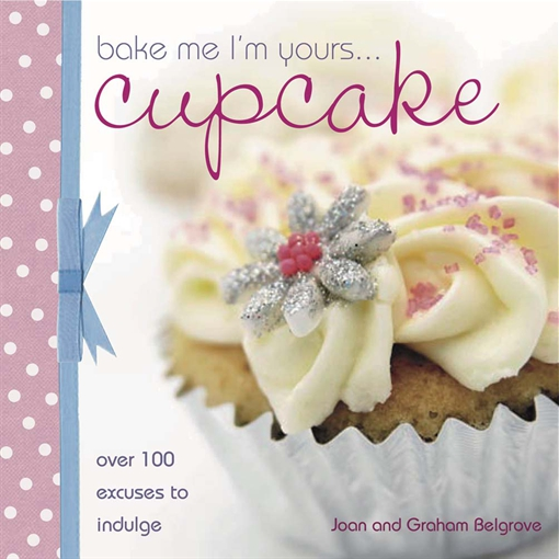 Bake Me I'm Yours Cupcake