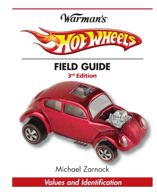 Warman's Hot Wheels Field Guide