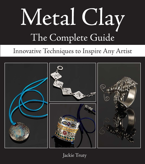 Metal Clay - The Complete Guide