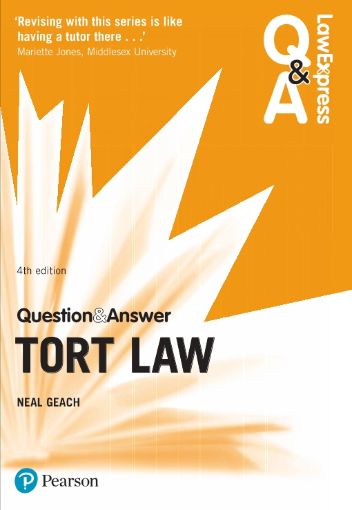 Law Express Question and Answer: Tort Law