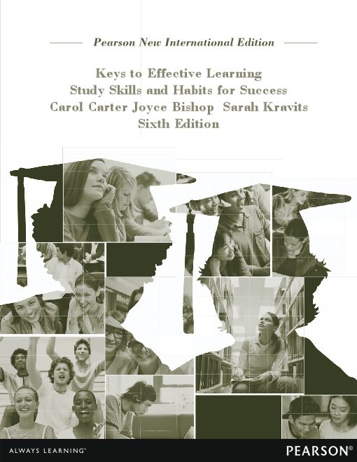 Keys to Effective Learning: Pearson New International Edition