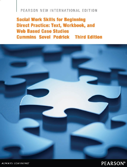 Social Work Skills for Beginning Direct Practice: Pearson New International Edition