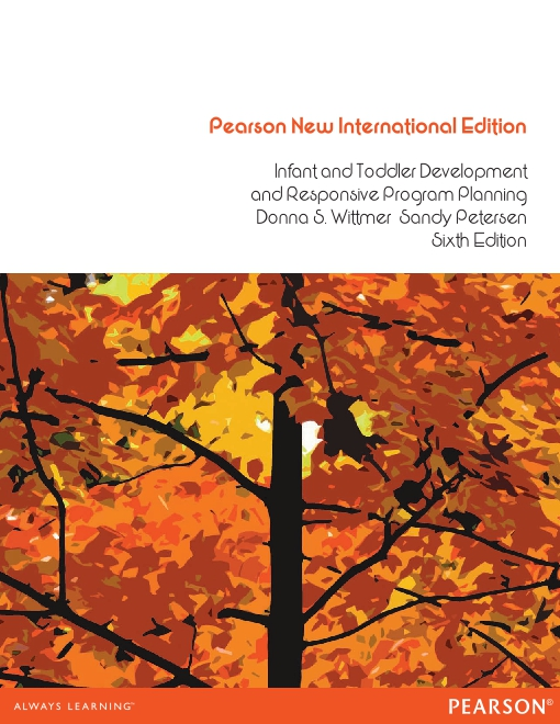 Infant and Toddler Development and Responsive Program Planning: Pearson New International Edition