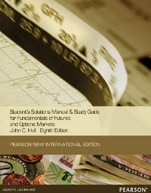 Students Solutions Manual and Study Guide for Fundamentals of Future and options marked