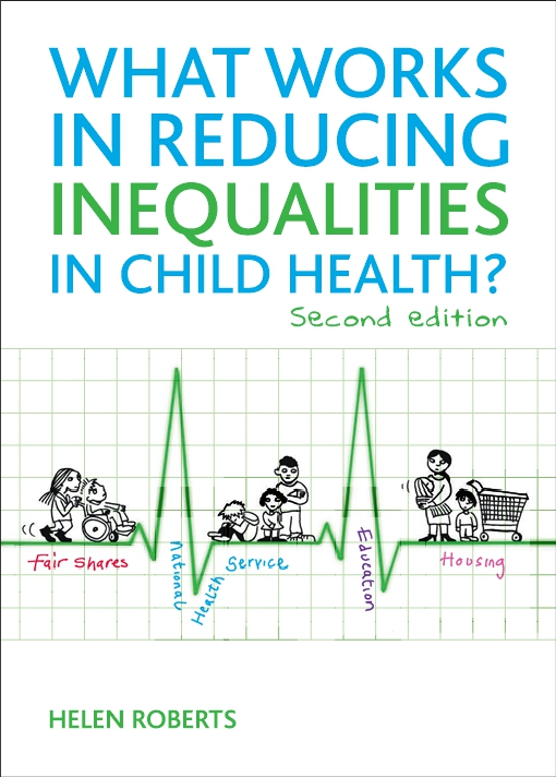 What works in reducing inequalities in child health 2nd edn.