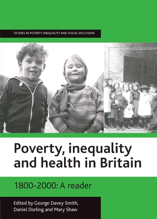 Poverty, inequality and health in Britain: 1800-2000