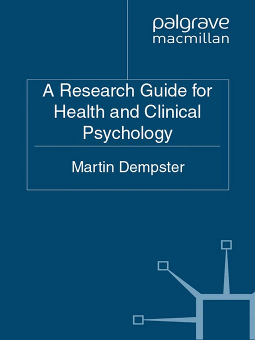 A Research Guide for Health and Clinical Psychology
