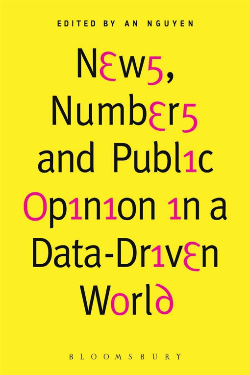 News, Numbers and Public Opinion in a Data-Driven World