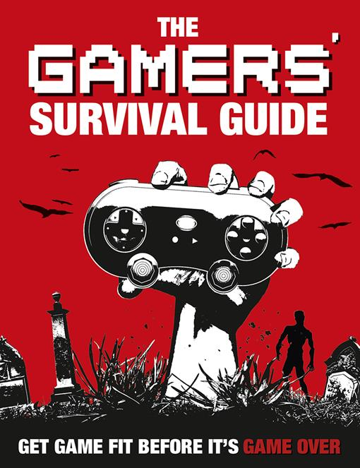 The Gamers' Survival Guide, (EPUB3)