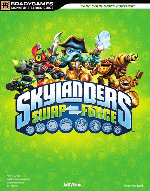 Skylanders SWAP Force Signature Series Strategy Guide