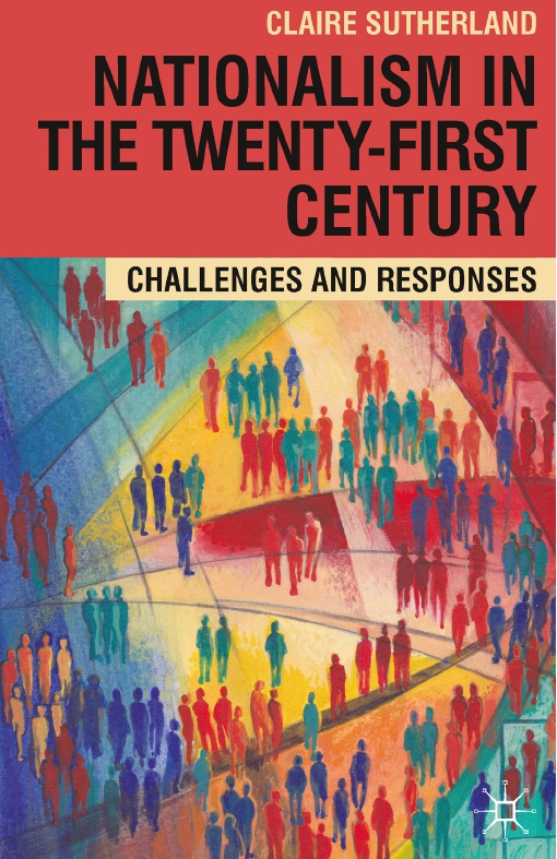 Nationalism in the Twenty-First Century