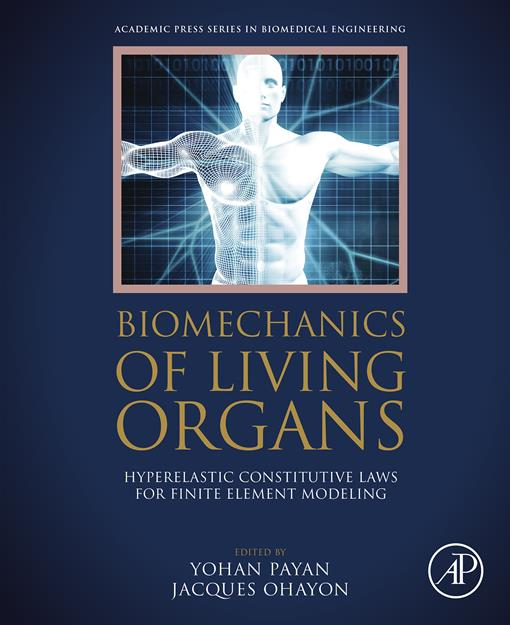 Biomechanics of Living Organs