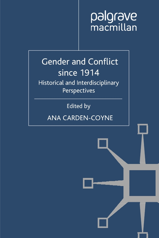 Gender and Conflict since 1914