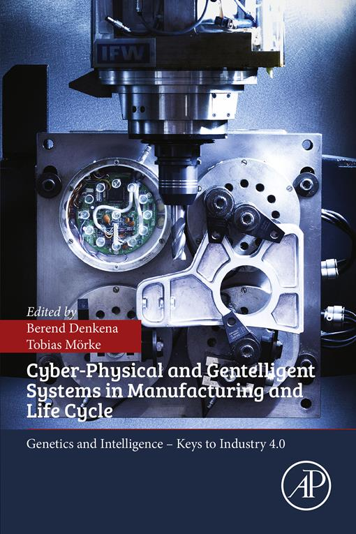 Cyber-Physical and Gentelligent Systems in Manufacturing and Life Cycle