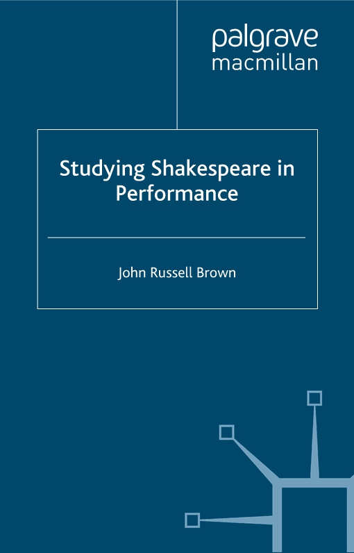 Studying Shakespeare in Performance