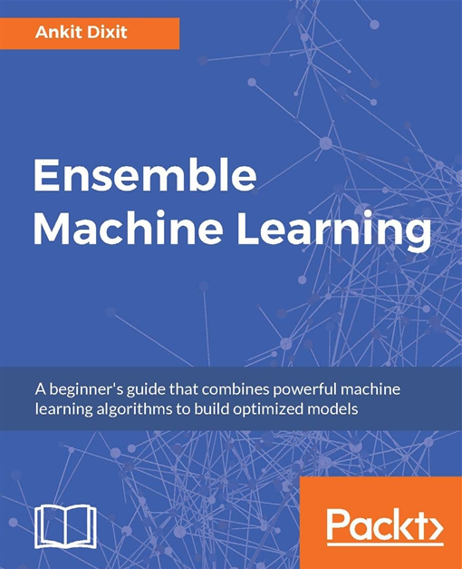 Ensemble Machine Learning