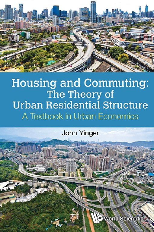Housing and Commuting: The Theory of Urban Residential Structure