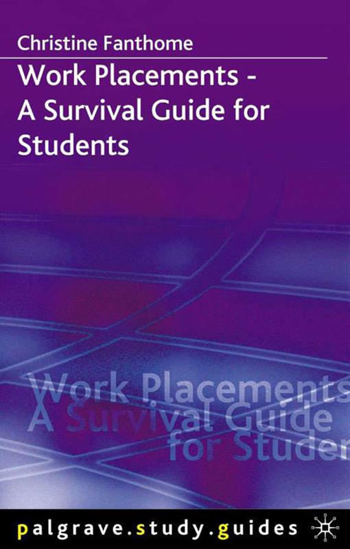 Work Placements - A Survival Guide for Students