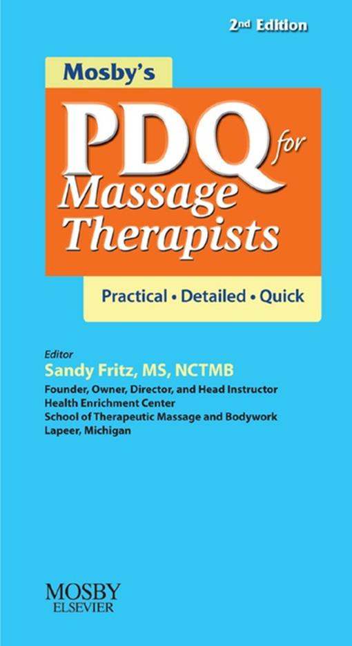 Mosby's PDQ for Massage Therapists - E-Book